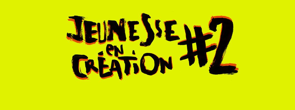 Jeunesse en création #2